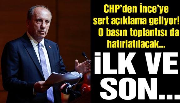 Son dakika! CHP'den İnce'ye sert açıklama geliyor… İlk ve son olacak!