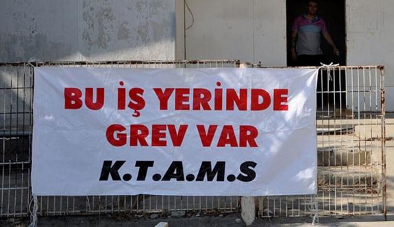 KTAMS tam gün grevde: Talep 'rotasyon usulü çalışma'
