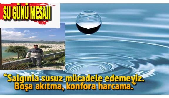 Sancar'dan Dünya Su Günü mesajı