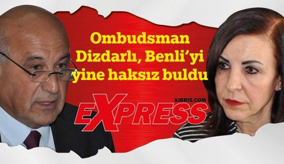 Ombudsman Benli'yi yine haksız buldu!