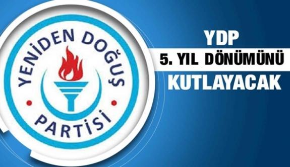 YDP'nin 5. kuruluş yıldönümü