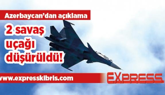 Ermenistan'a ait iki SU-25 düşürüldü