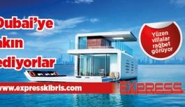 Dubai'deki yüzen villalara akın ediyor