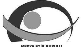 Medya Etik Kurulu, meslek etiğini hatırlattı