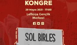 Sol Hareket'in kongresi 29 Mayıs'ta